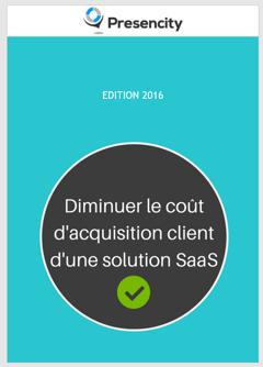 Diminuer le coût d'acquisition client d'une solution SaaS ?