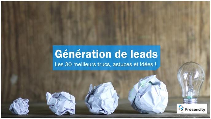 30 Astuces pour la Génération de Leads