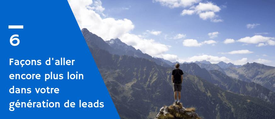 6 moyens pour maximiser campagne leadgen