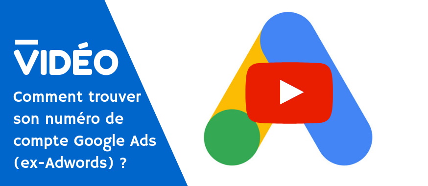 video-numero-compte-google-ads